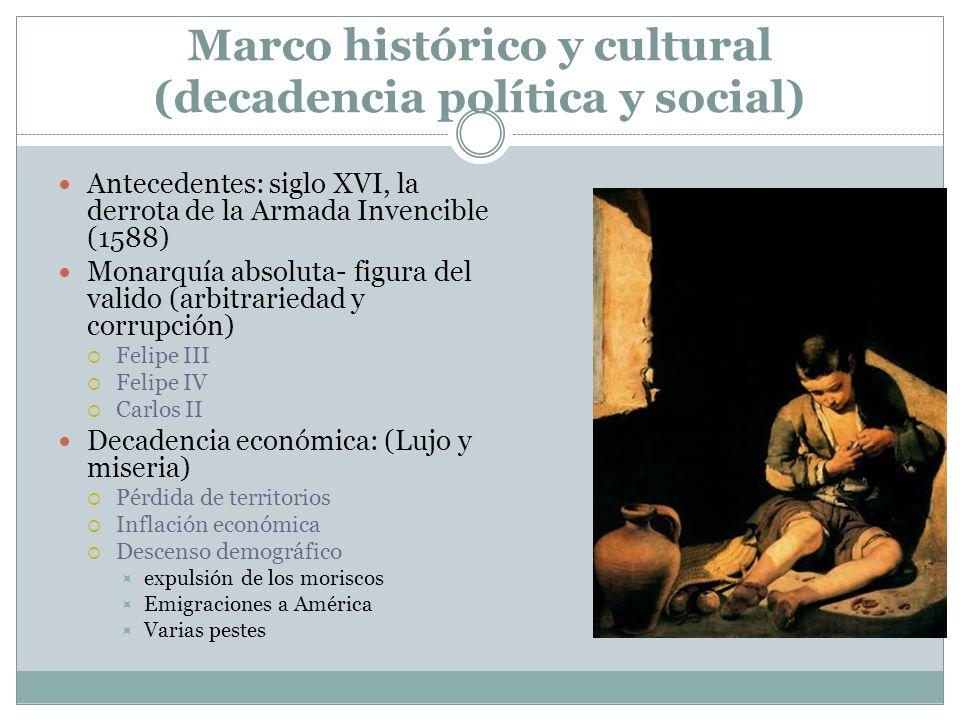 Marco histórico y cultural (decadencia política y social)