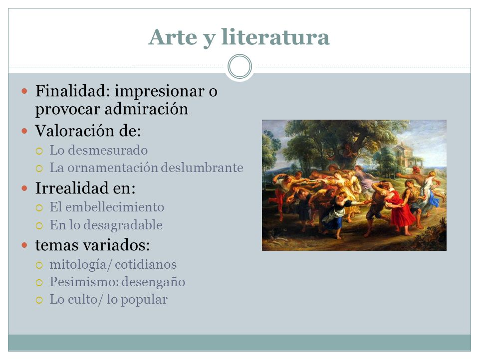 Arte y literatura Finalidad: impresionar o provocar admiración