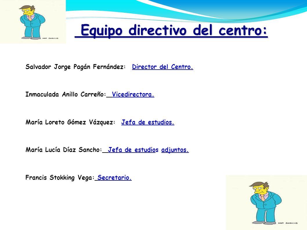 Equipo directivo del centro: