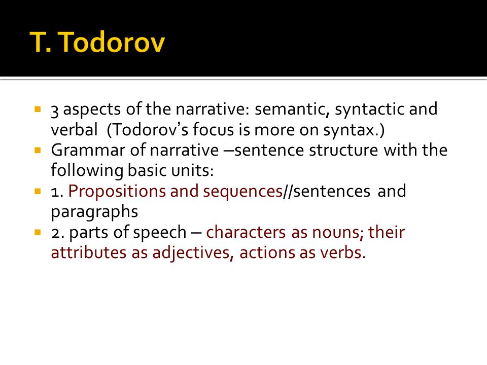 an analysis of interpretation of todorov Formalism rejects or sometimes simply brackets (ie, ignores for the purpose of analysis) notions of  partly due to tzvetan todorov's translations of.