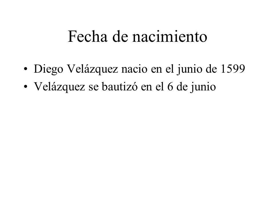Fecha de nacimiento Diego Velázquez nacio en el junio de 1599