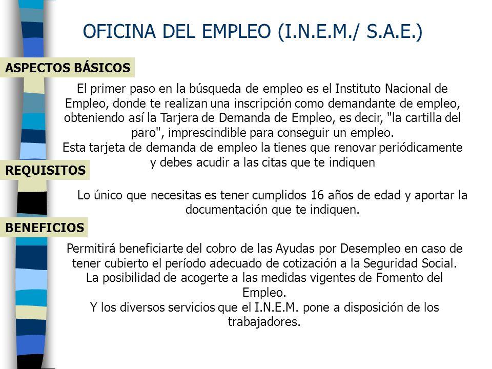 OFICINA DEL EMPLEO (I.N.E.M./ S.A.E.)
