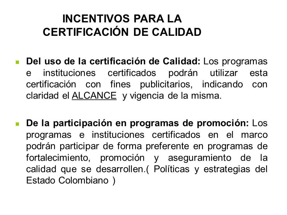 Incentivos para la certificación de calidad