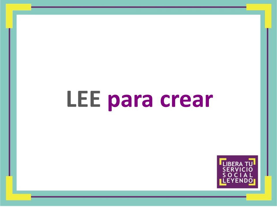 LEE para crear