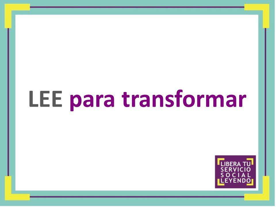 LEE para transformar