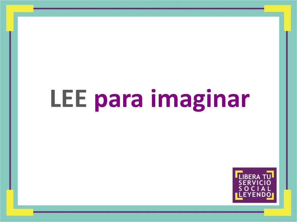 LEE para imaginar