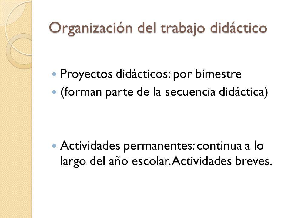 Organización del trabajo didáctico