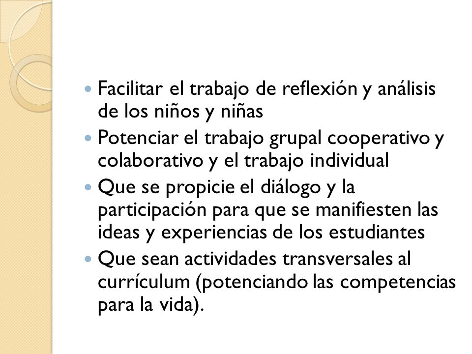 Facilitar el trabajo de reflexión y análisis de los niños y niñas