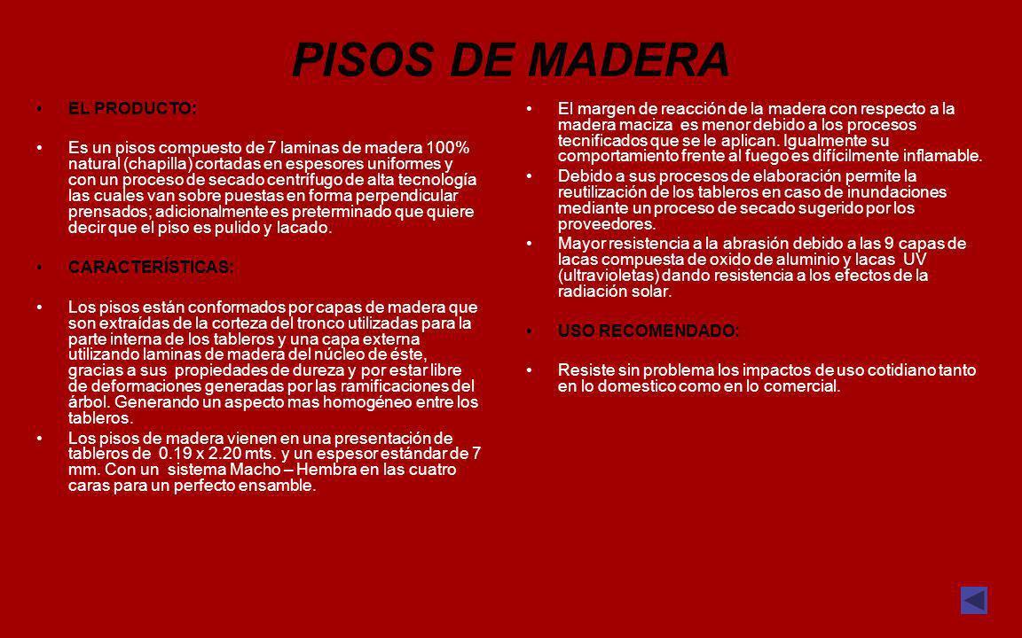 PISOS DE MADERA EL PRODUCTO:
