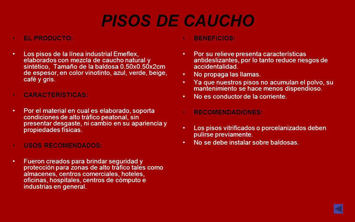 PISOS DE CAUCHO EL PRODUCTO:
