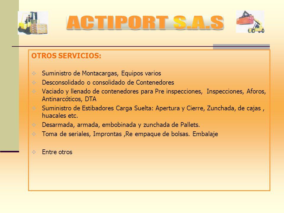 ACTIPORT S.A.S OTROS SERVICIOS: