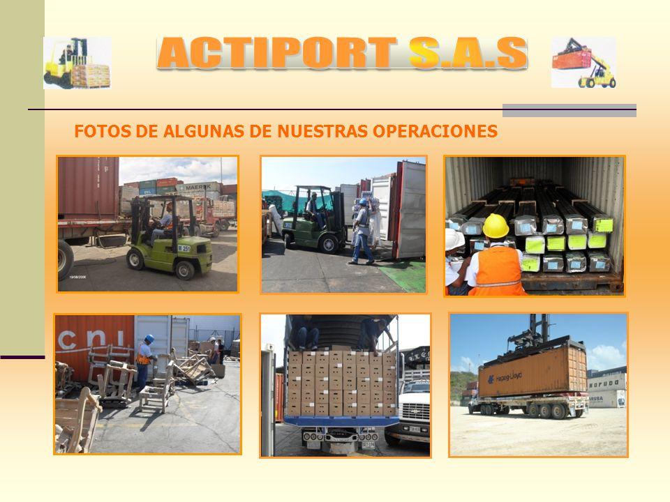 ACTIPORT S.A.S FOTOS DE ALGUNAS DE NUESTRAS OPERACIONES