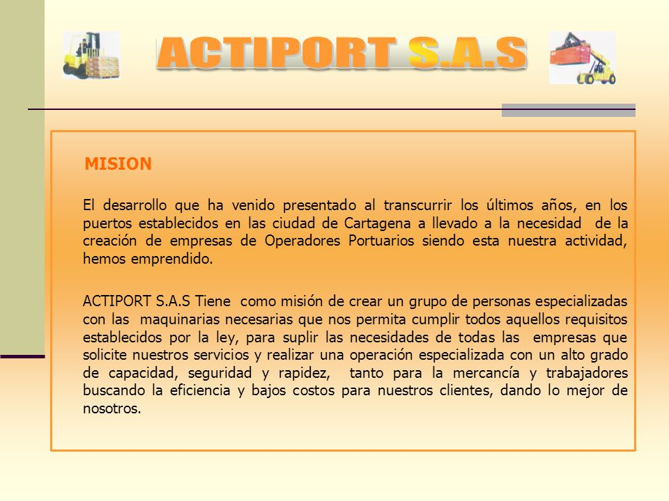 ACTIPORT S.A.S MISION.