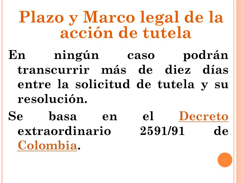 Plazo y Marco legal de la acción de tutela