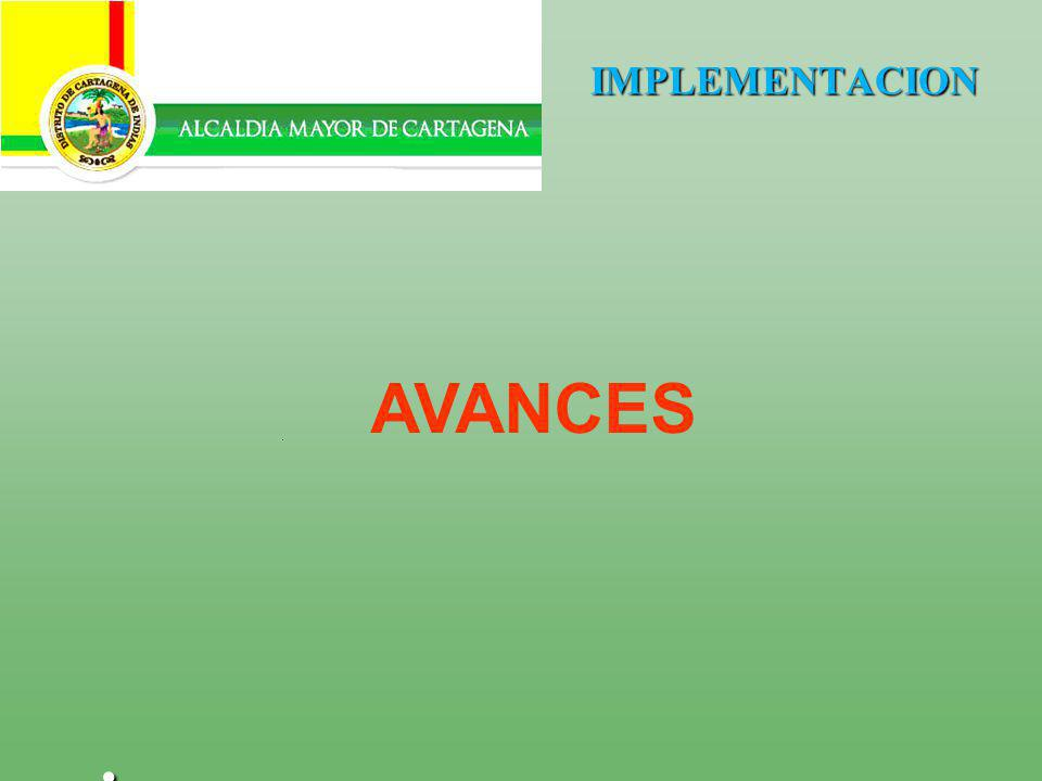 IMPLEMENTACION AVANCES .