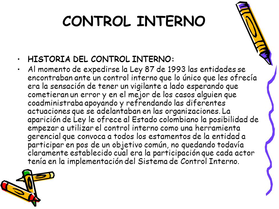 CONTROL INTERNO HISTORIA DEL CONTROL INTERNO: