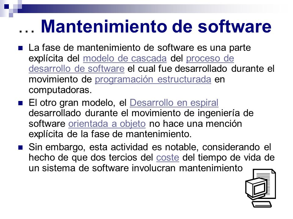 … Mantenimiento de software