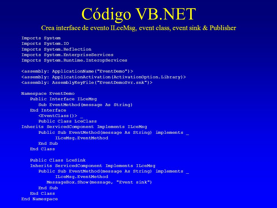 Código VB.NET Crea interface de evento ILceMsg, event class, event sink & Publisher