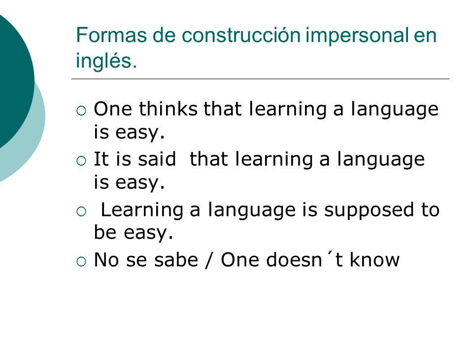 Formas de construcción impersonal en inglés.