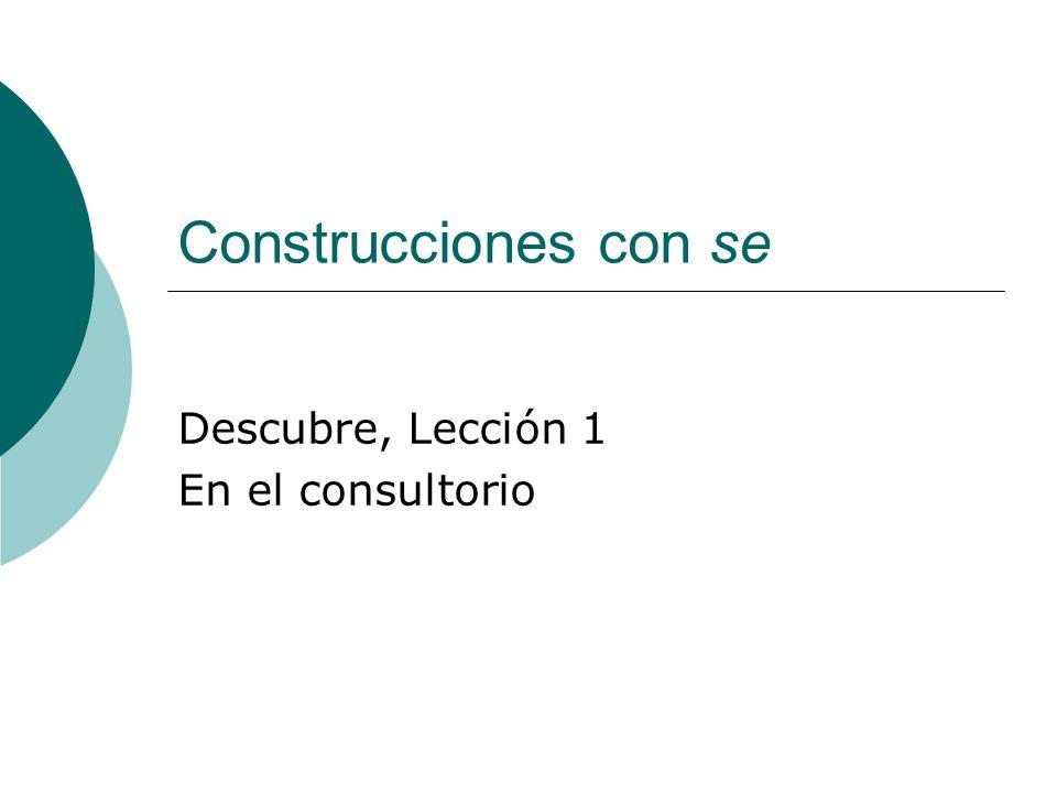 Descubre, Lección 1 En el consultorio