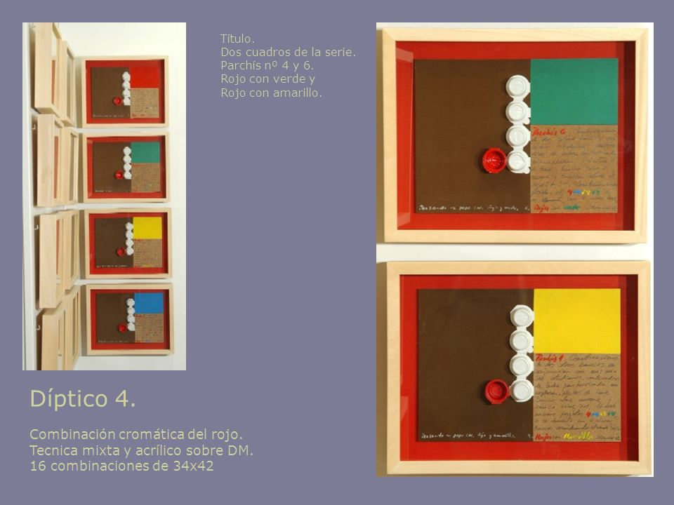 Díptico 4. Combinación cromática del rojo.