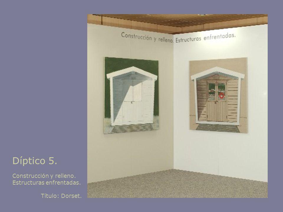 Díptico 5. Construcción y relleno. Estructuras enfrentadas.
