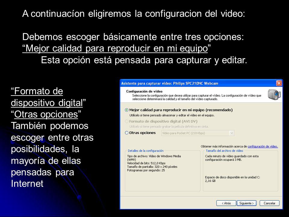 A continuacíon eligiremos la configuracion del video: