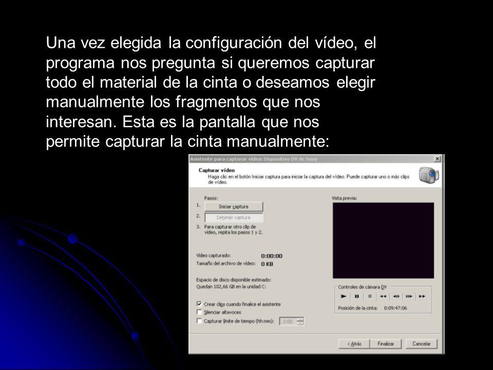 Una vez elegida la configuración del vídeo, el programa nos pregunta si queremos capturar todo el material de la cinta o deseamos elegir manualmente los fragmentos que nos interesan.