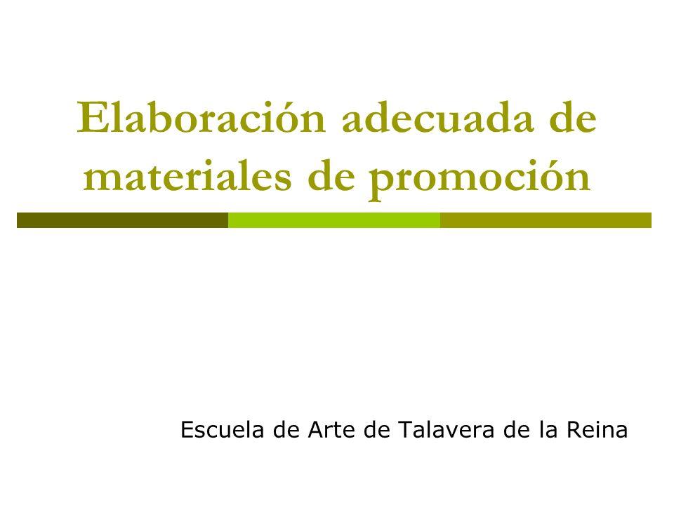 Elaboración adecuada de materiales de promoción