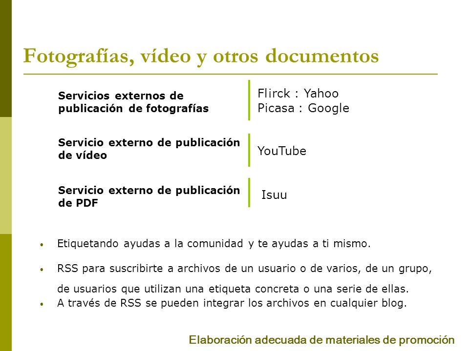 Fotografías, vídeo y otros documentos