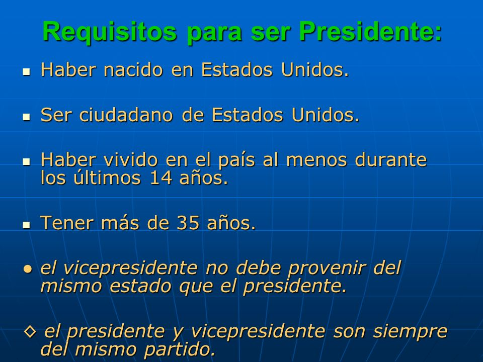 Requisitos para ser Presidente:
