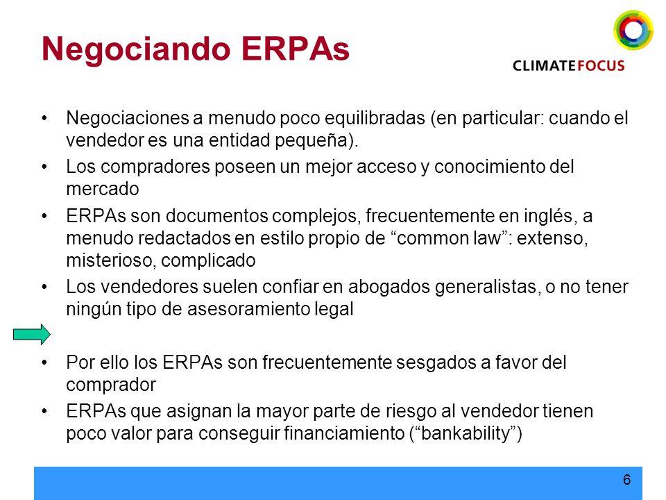 Negociando ERPAs Negociaciones a menudo poco equilibradas (en particular: cuando el vendedor es una entidad pequeña).
