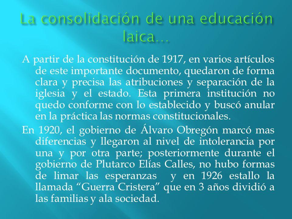 La consolidación de una educación laica…