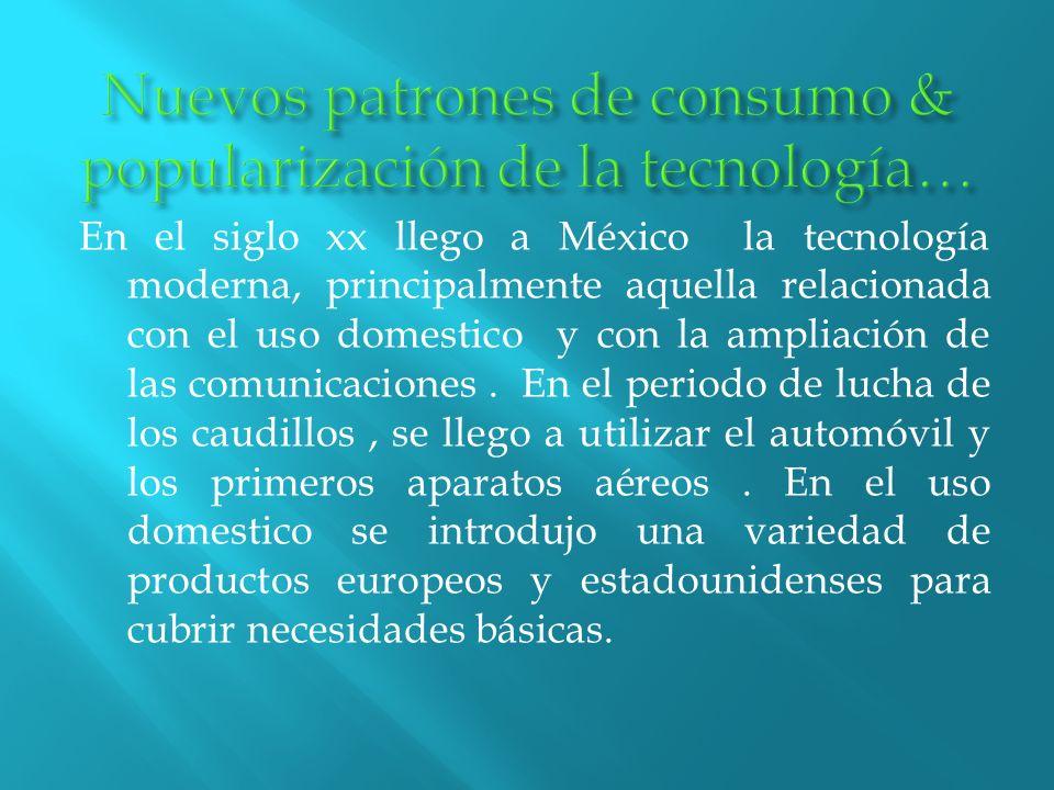 Nuevos patrones de consumo & popularización de la tecnología…