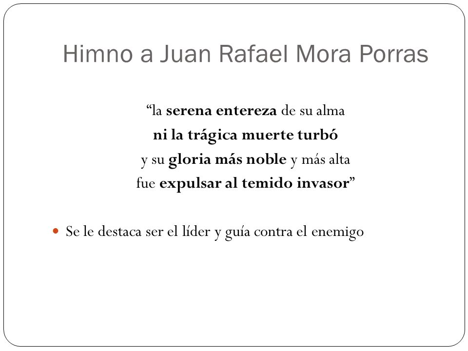 Himno a Juan Rafael Mora Porras