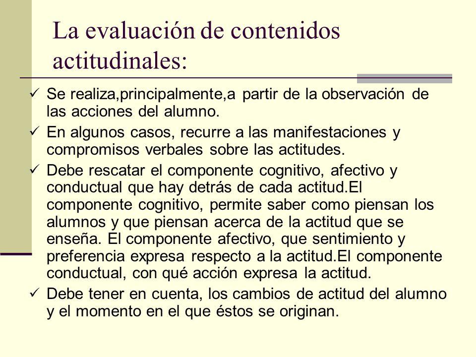 La evaluación de contenidos actitudinales:
