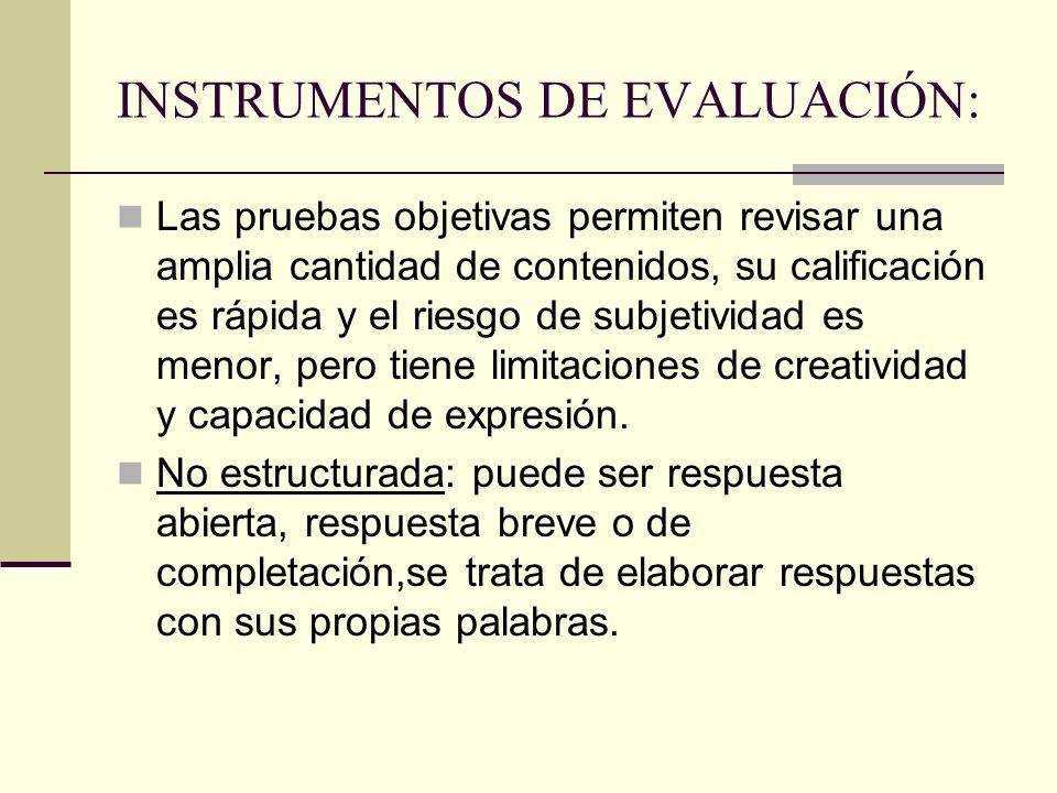 INSTRUMENTOS DE EVALUACIÓN: