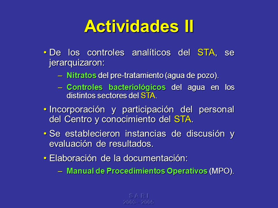 Actividades II De los controles analíticos del STA, se jerarquizaron:
