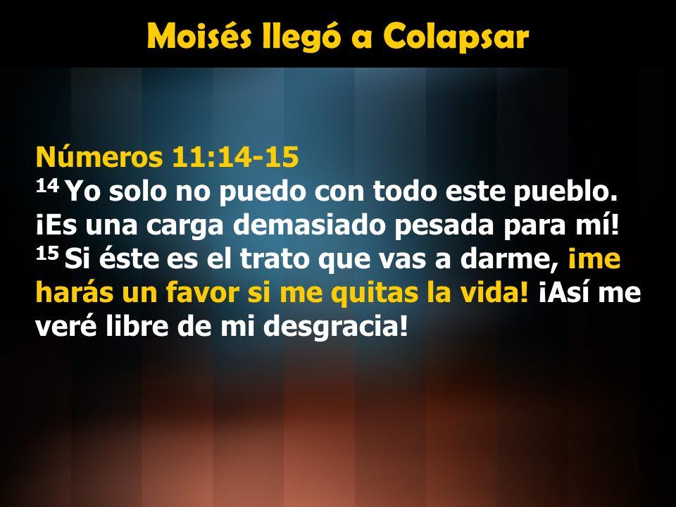 Moisés llegó a Colapsar