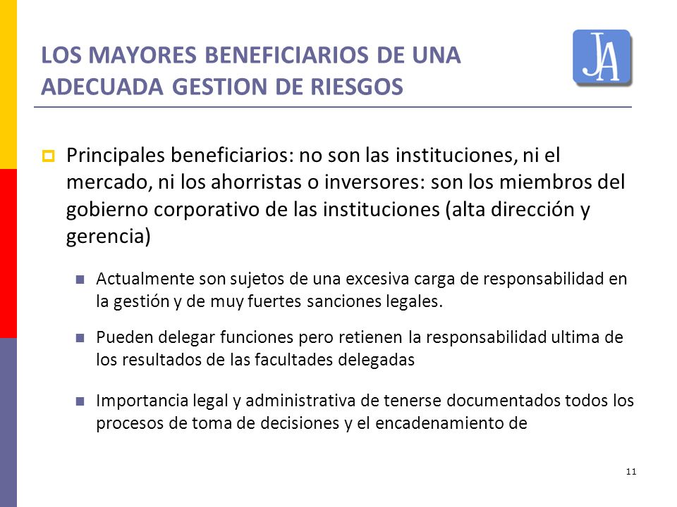 LOS MAYORES BENEFICIARIOS DE UNA ADECUADA GESTION DE RIESGOS
