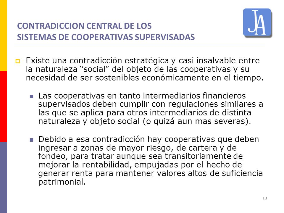 CONTRADICCION CENTRAL DE LOS SISTEMAS DE COOPERATIVAS SUPERVISADAS