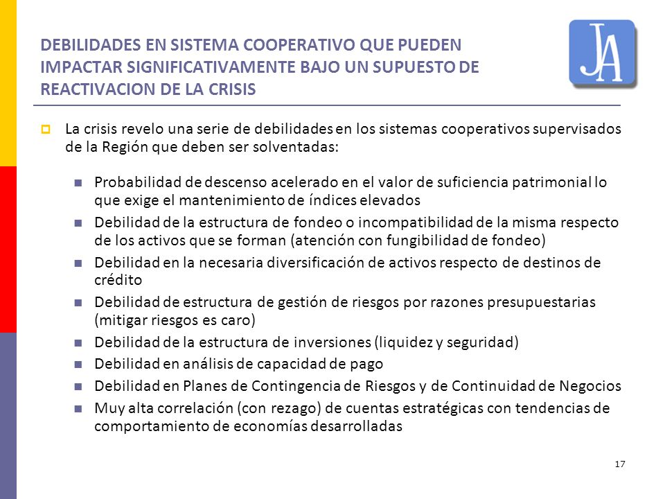 DEBILIDADES EN SISTEMA COOPERATIVO QUE PUEDEN IMPACTAR SIGNIFICATIVAMENTE BAJO UN SUPUESTO DE REACTIVACION DE LA CRISIS