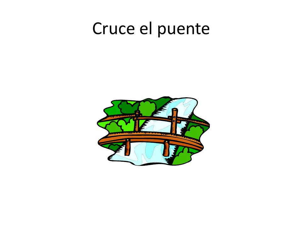 Cruce el puente