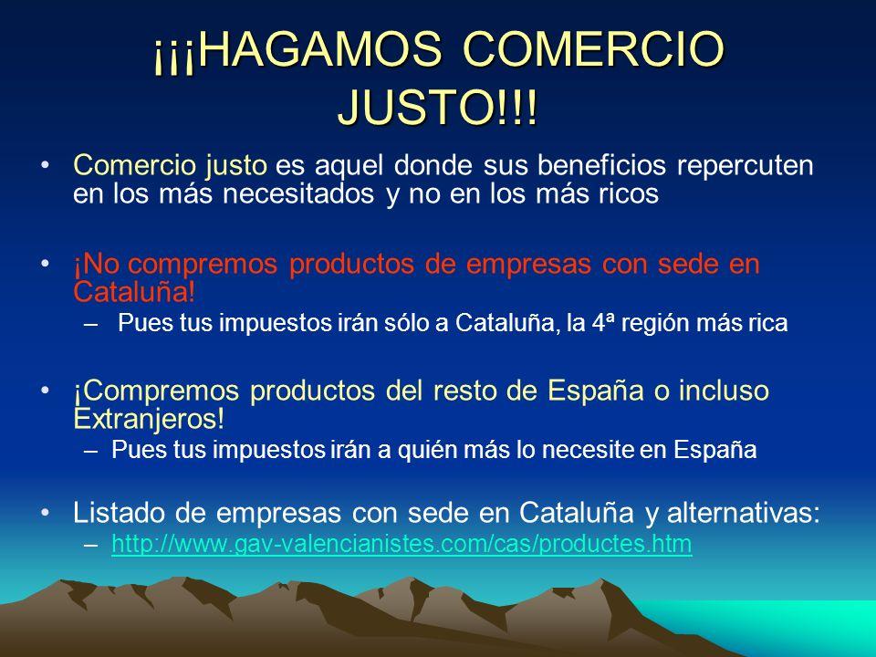 ¡¡¡HAGAMOS COMERCIO JUSTO!!!