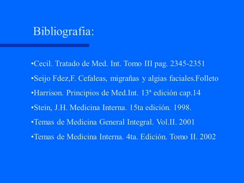 Bibliografia: Cecil. Tratado de Med. Int. Tomo III pag. 2345-2351
