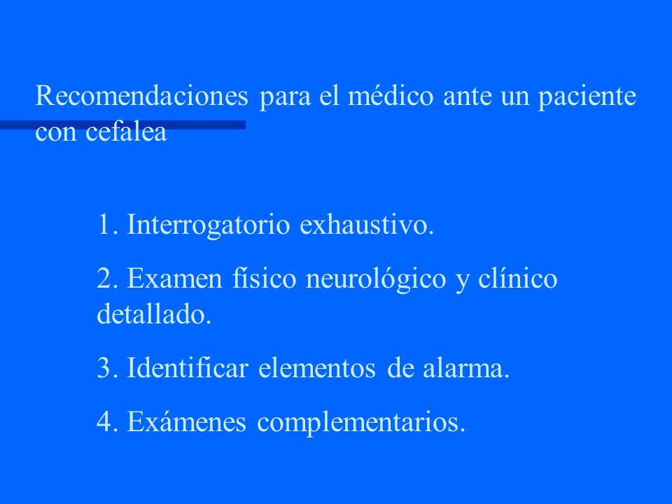 Recomendaciones para el médico ante un paciente con cefalea
