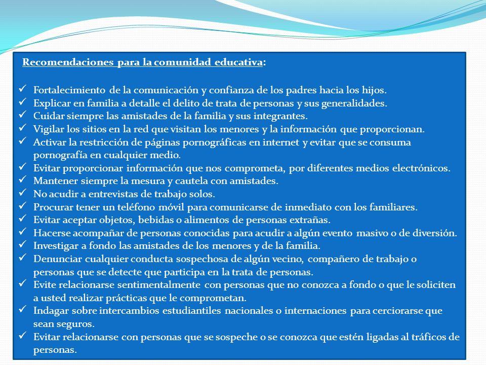 Recomendaciones para la comunidad educativa: