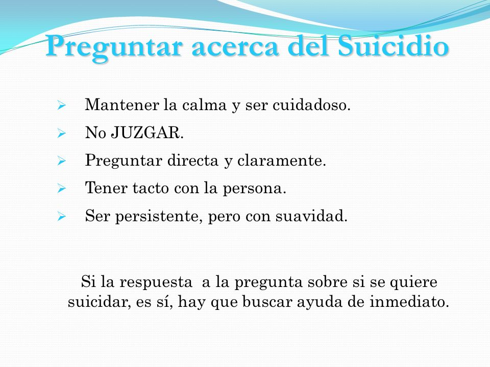 Preguntar acerca del Suicidio