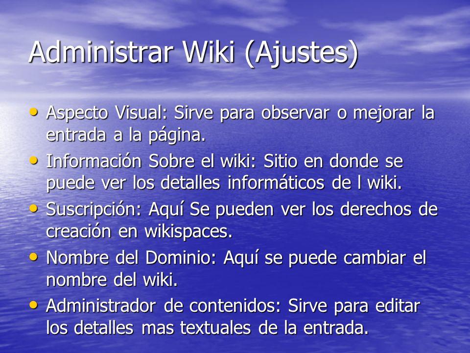Administrar Wiki (Ajustes)