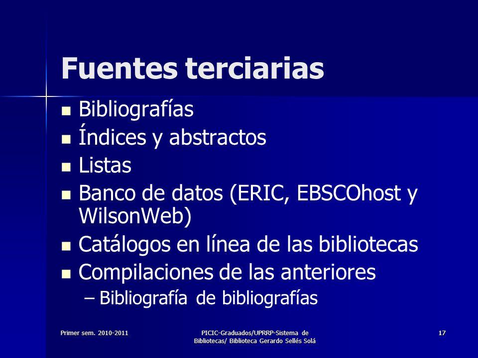 Fuentes terciarias Bibliografías Índices y abstractos Listas